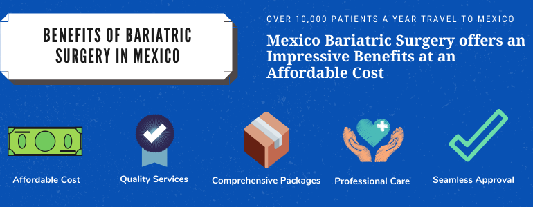 Benefits of Bariatric Surgery in Mexico